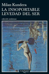 La-insoportable-levedad-del-ser-de-Milan-Kundera