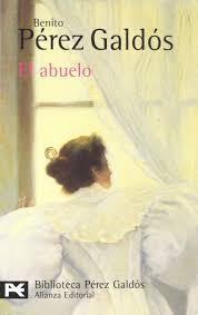 El abuelo – Benito Pérez Galdós | Capítulo IV